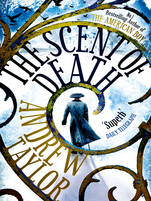 Title details for The Scent of Death by Andrew Taylor - Available