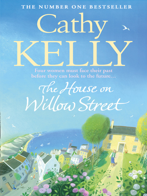 Title details for The House on Willow Street by Cathy Kelly - Available