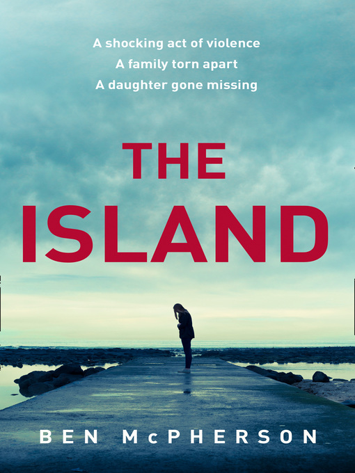 Title details for The Island by Ben McPherson - Wait list