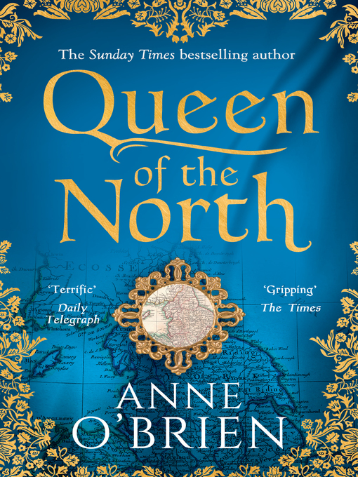 Title details for Queen of the North by Anne O'Brien - Wait list