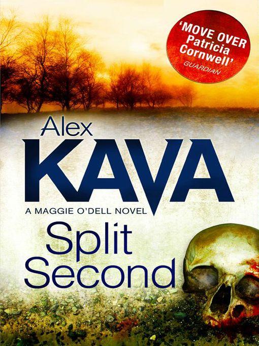 Title details for Split Second by Alex Kava - Available