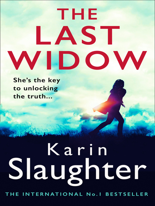 Title details for The Last Widow by Karin Slaughter - Available
