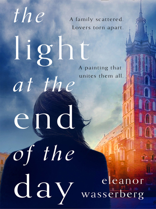 Title details for The Light at the End of the Day by Eleanor Wasserberg - Wait list