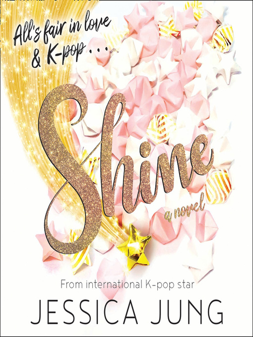 Title details for Shine by Jessica Jung - Available