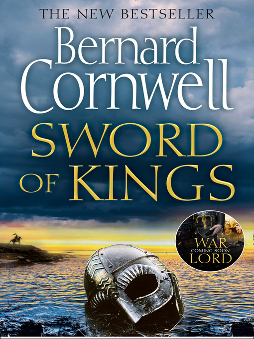Title details for Sword of Kings by Bernard Cornwell - Available