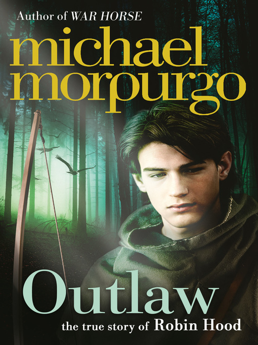 Title details for Outlaw by Michael Morpurgo - Available