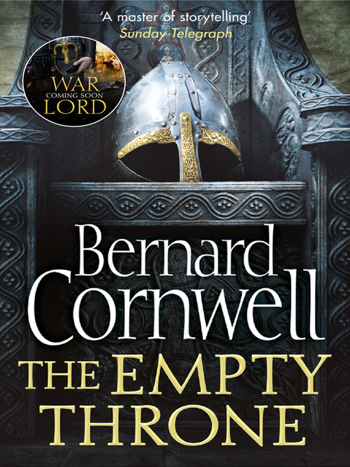 Title details for The Empty Throne by Bernard Cornwell - Wait list