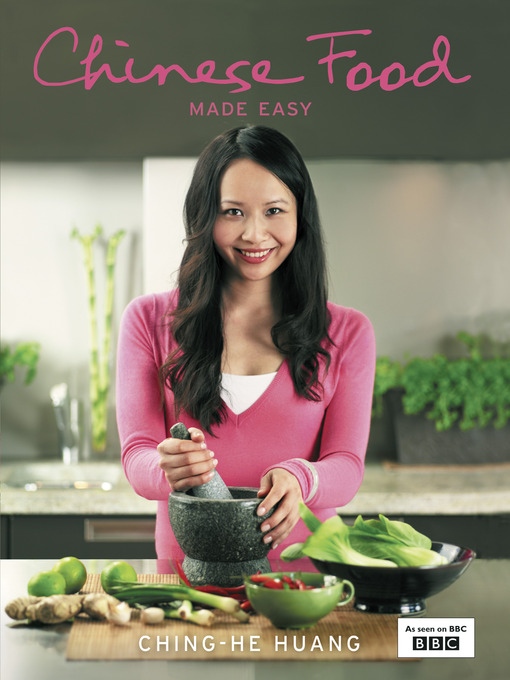 Title details for Chinese Food Made Easy by Ching-He Huang - Available