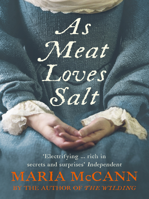 Title details for As Meat Loves Salt by Maria McCann - Available