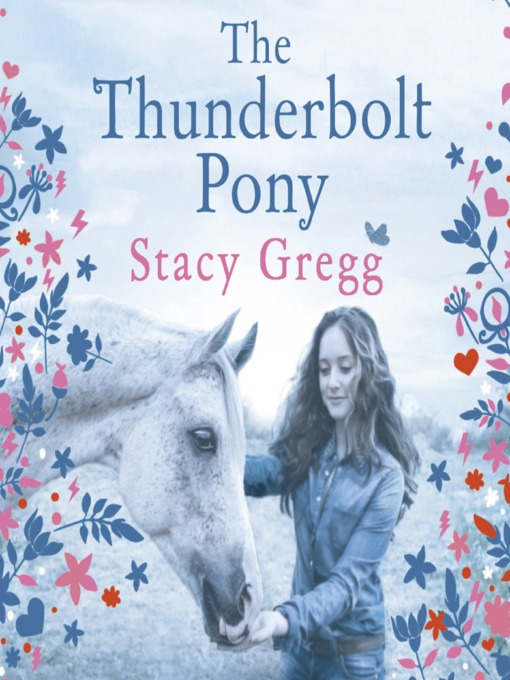 Title details for The Thunderbolt Pony by Stacy Gregg - Wait list