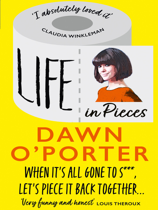 Title details for Life in Pieces by Dawn O'Porter - Wait list