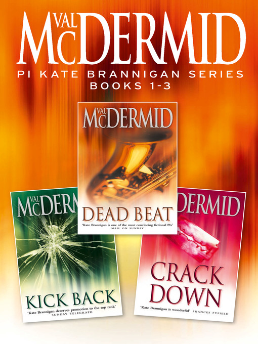 Title details for PI Kate Brannigan Series Books 1-3 by Val McDermid - Wait list