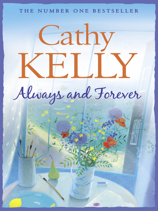 Title details for Always and Forever by Cathy Kelly - Wait list