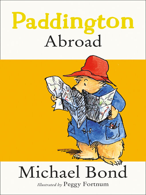 Title details for Paddington Abroad by Michael Bond - Available
