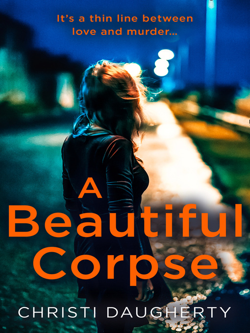 Title details for A Beautiful Corpse by Christi Daugherty - Available