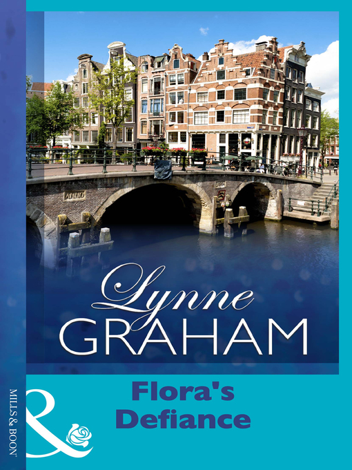 Title details for Flora's Defiance by Lynne Graham - Available