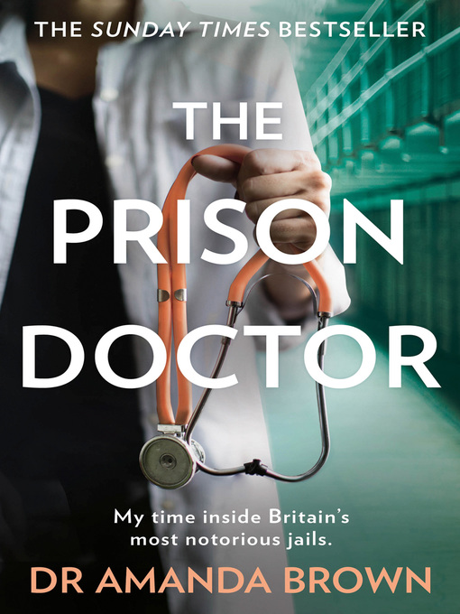 Title details for The Prison Doctor by Dr Amanda Brown - Wait list