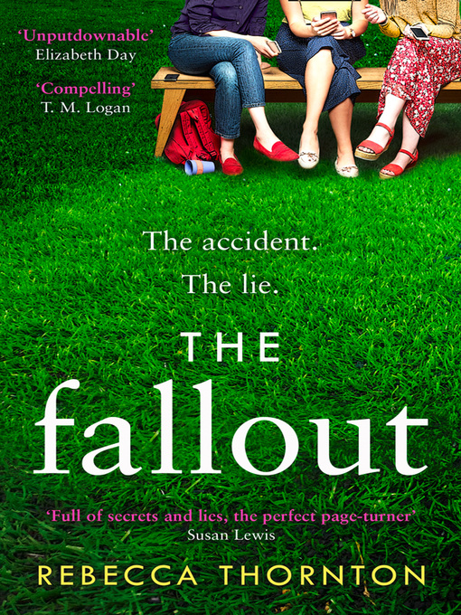 Title details for The Fallout by Rebecca Thornton - Available