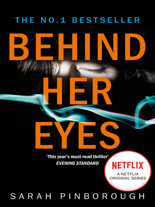 Title details for Behind Her Eyes by Sarah Pinborough - Wait list