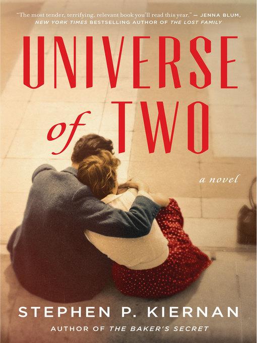 Title details for Universe of Two by Stephen P. Kiernan - Wait list