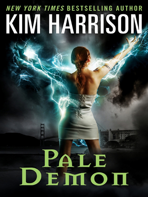 Title details for Pale Demon by Kim Harrison - Available
