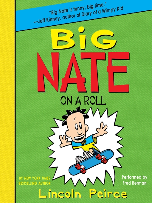 Title details for Big Nate on a Roll by Lincoln Peirce - Available