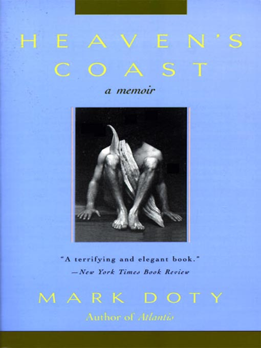 Title details for Heaven's Coast by Mark Doty - Available