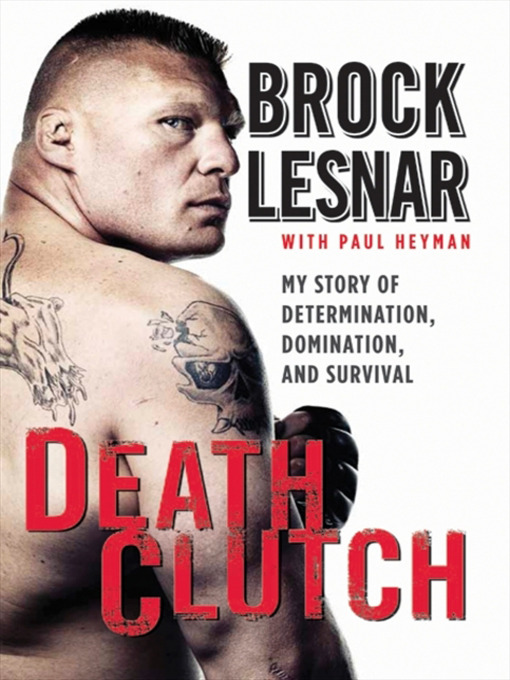 Title details for Death Clutch by Brock Lesnar - Available