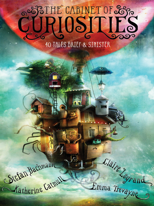 Title details for The Cabinet of Curiosities by Stefan Bachmann - Available