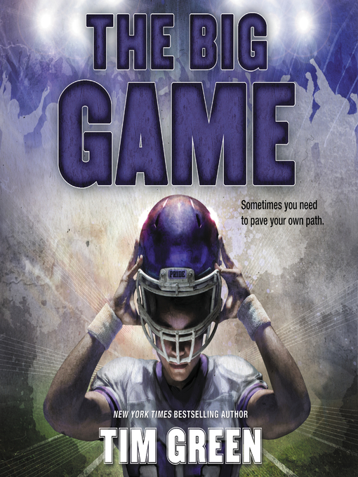 Title details for The Big Game by Tim Green - Available
