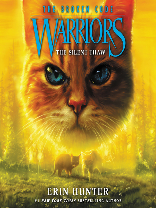 Title details for The Silent Thaw by Erin Hunter - Available