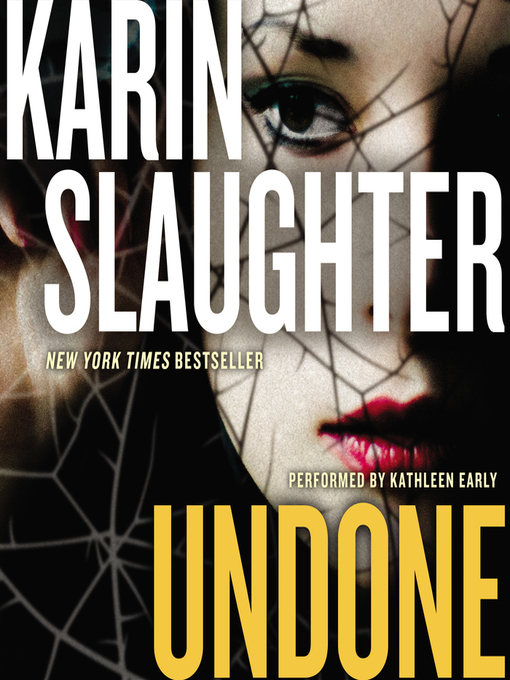 Title details for Undone by Karin Slaughter - Wait list