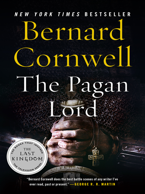 Title details for The Pagan Lord by Bernard Cornwell - Wait list