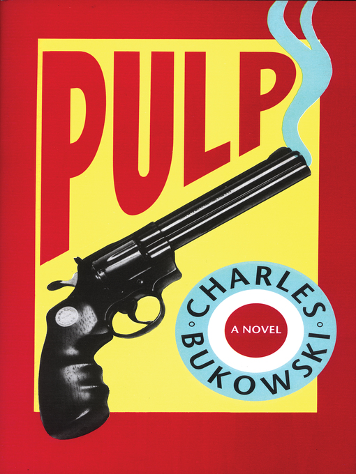 Title details for Pulp by Charles Bukowski - Available
