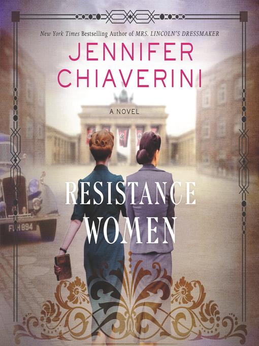 Title details for Resistance Women by Jennifer Chiaverini - Wait list