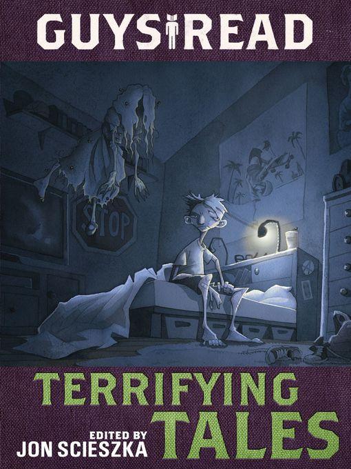Title details for Terrifying Tales by Jon Scieszka - Wait list