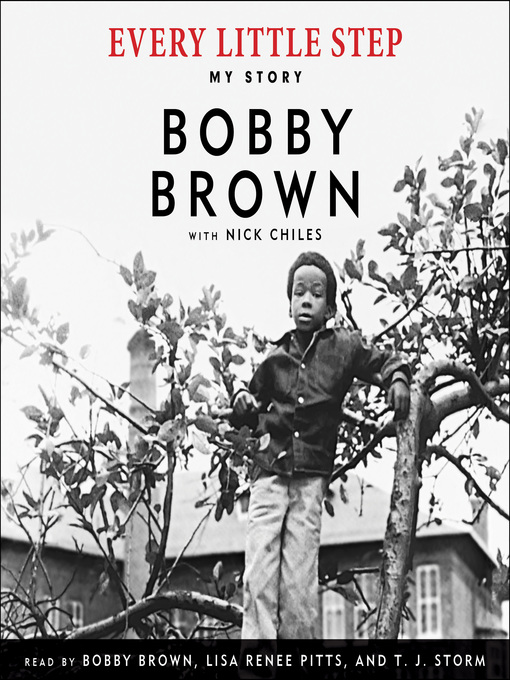 Title details for Every Little Step by Bobby Brown - Available
