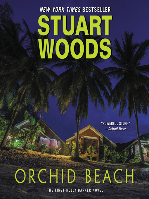 Title details for Orchid Beach by Stuart Woods - Wait list