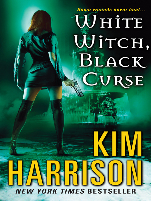 Title details for White Witch, Black Curse by Kim Harrison - Available