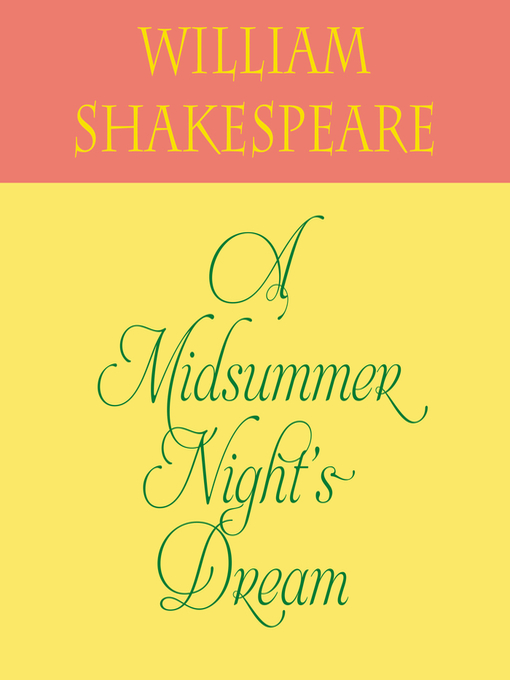 Title details for A Midsummer Night's Dream by William Shakespeare - Available