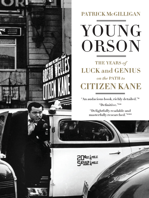Title details for Young Orson by Patrick McGilligan - Available