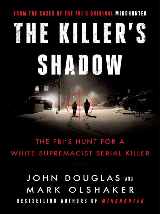 Title details for Killer's Shadow by John E. Douglas - Wait list