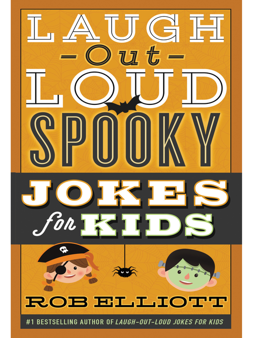 Title details for Laugh-Out-Loud Spooky Jokes for Kids by Rob Elliott - Available
