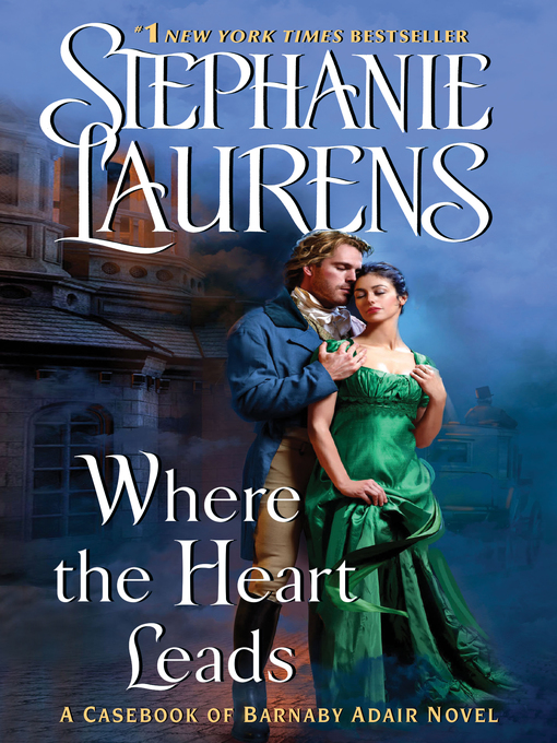 Title details for Where the Heart Leads by STEPHANIE LAURENS - Wait list