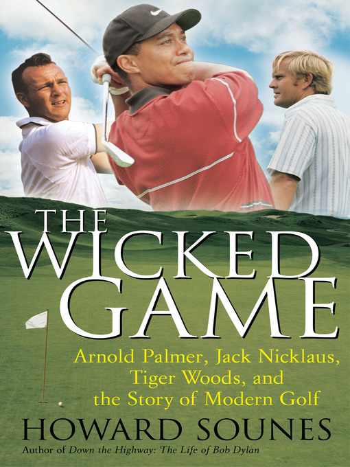 Title details for The Wicked Game by Howard Sounes - Available