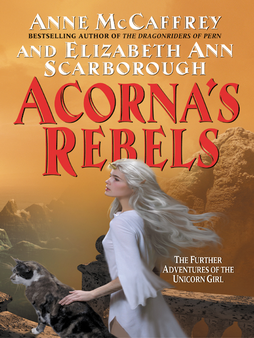 Title details for Acorna's Rebels by Anne McCaffrey - Available
