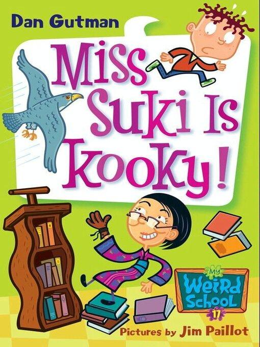 Title details for Miss Suki Is Kooky! by Dan Gutman - Wait list