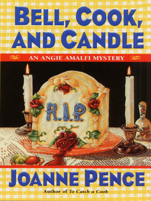Title details for Bell, Cook, and Candle by Joanne Pence - Wait list