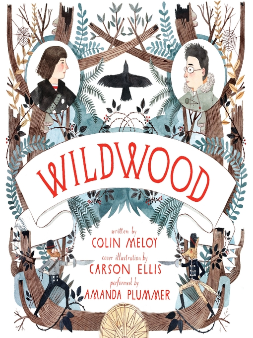 Title details for Wildwood by Colin Meloy - Available