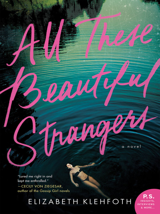 Title details for All These Beautiful Strangers by Elizabeth Klehfoth - Available